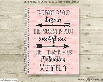 Past Present Future Arrows Personalized Notebook Steno Pad or Notepad Journal Spiral Bound School Notebook