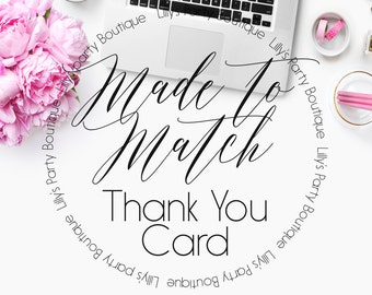 PRINTABLE-Made to Match Thank You Card-YOU PRINT
