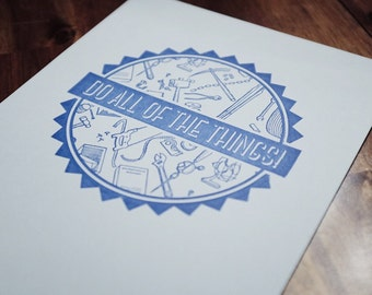 Do All of The Things Poster Letterpressed in Cobalt Blue on Blue Paper with Tool Images Overachiever Printed on Antique Presses in Cleveland