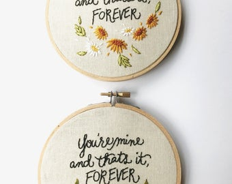 Hand Embroidered Avett Brothers Forever art hoop; you're mine; I'm yours