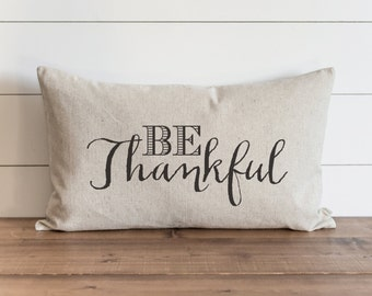 Be Thankful 16 x 26 Pillow Cover // Everyday // Thanksgiving // Fall // Autumn // Throw Pillow // Gift // Accent Pillow