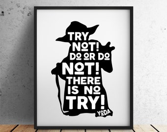 "Star Wars Digital Download ""Try Not! Do or Do Not! There Is No Try!"" Yoda Quote - Artwork, Wall Art, Star Wars Geekery,  Star Wars Geek Gift"