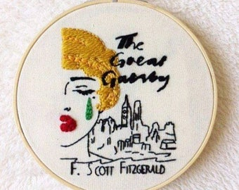 The Great Gatsby book cover embroidery hoop/ book lover stitching/literature embroidery