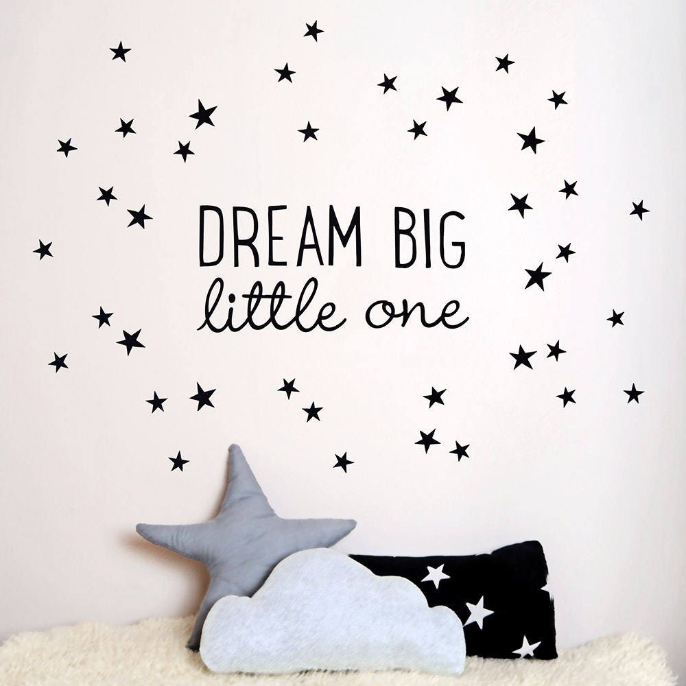 Dream Big Little One Fabric Wall Sticker