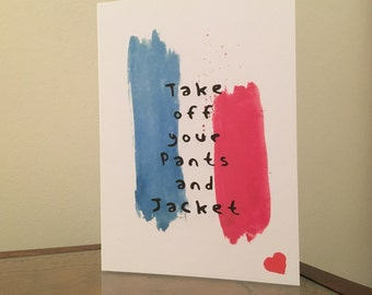 Blink 182 lyrics etsy take off your pants and jacket blink 182 inspired love card bookmarktalkfo Image collections