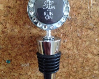 Keep Calm and Run On bottle stopper