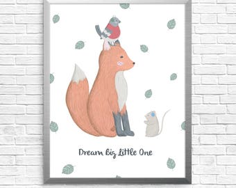 Fox, bird and mouse illustration, instant download, Dream big little one, nursery wall decor, digital art, whimsical drawing, new baby gift