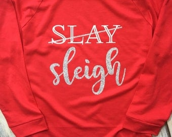 Slay/Sleigh Christmas Spirit Ladies Boatneck Sweatshirt
