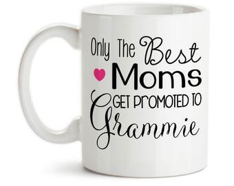 Coffee Mug, Only The Best Moms Get Promoted To Grammie Baby Announcement Pregnancy Reveal, Gift Idea, Large Coffee Cup