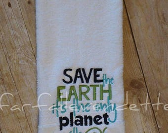 Save The Earth It's The Only One With Pizza Hand Towel