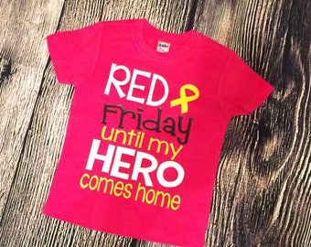 RED Friday until my HERO comes home, RED Friday shirt, Remember Everyone Deployed, toddler shirt, On fridays we wear red, Deployment shirt