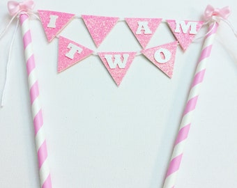 Cake Topper, Cake flags, Cake Banner, I am one Cake Topper