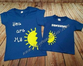 You are My Sunshine shirt set. Mommy and me shirts