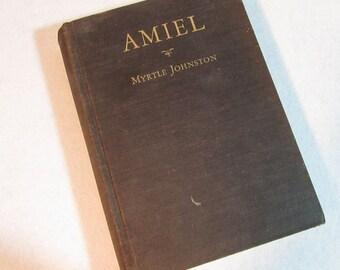 AMIEL by Myrtle Johnston 1941