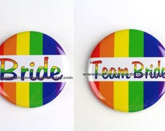 "2.25"" Bachelorette Party pin,bridesmaid pin,rainbow wedding pin,same sex wedding pin, team bride button badge pin,bridal party pin"