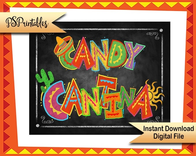 Printable Fiesta Candy Cantina sign, Birthday fiesta sign, wedding candy bar sign, fiesta wedding fiesta graduation mexican candy table sign