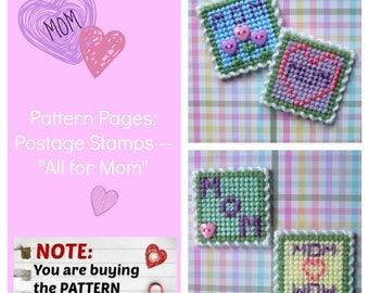 "Plastic Canvas Pattern Pages: Postage Stamps -- ""All for Mom"" (4 designs, graphs and photos, no written instructions) ***PATTERN ONLY!***"