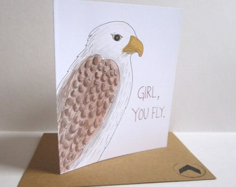 Girl, You Fly Valentine's Day Card, Funny Valentine, Eagle Illustration, Punny Valentine, Hand Painted Valentine, Handmade Valentine, Love