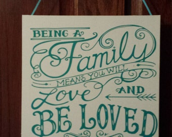 "Being Family 11"" x 14"" Canvas Sign"