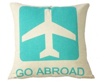 Go Abroad on Burlap - Pillow Cover