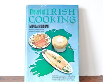 The Art of Irish Cooking Vintage Cookbook, Hardcover with Dust Jacket 1965