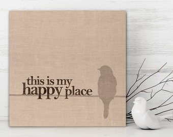 "This Is My Happy Place Canvas Print, Bird Canvas Art, ""This Is My Happy Place."" Bird Picture, Bird on Wire, Wall Decor"
