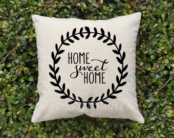 Pillow Cover/Home Sweet Home/Home Decor/Home Pillow/Housewarming Gift/Decorative Pillow/Throw Pillow/Farmhouse Pillow/Home Pillow Cover