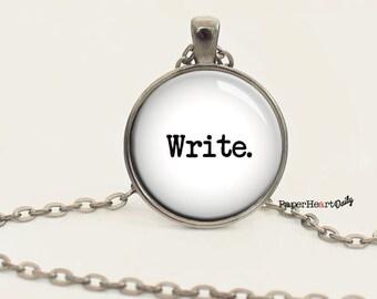 Writer Necklace - Storyteller - Gift for Writer - Storyteller - Author -  (B4116)