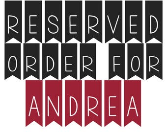 Reserved Order for Andrea