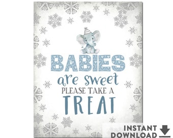 SALE ! Babies are Sweet Please Take A Treat Sign Elephant Winter Boy Baby Shower Decorations (Instant Download) No.1087BABY