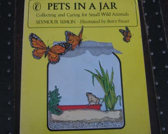 Pets in a Jar by Seymour Simon, vintage book, children's book, reference book, pet book, animal book, nature book, science book, wildlife
