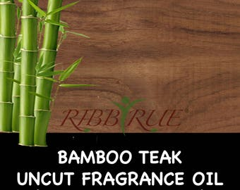 Pure Bamboo & Teak Uncut Fragrance Oil - FREE SHIPPING SHIP