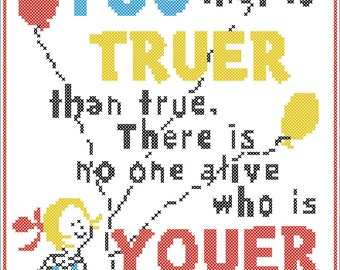 """BOGO FREE!  Dr. Seuss quote - """"Today, you are you""""- cross stitch pdf Pattern - pdf pattern instant download  #134"""