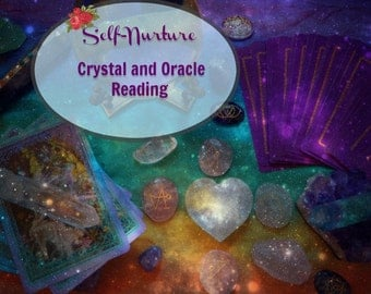 Empowering Self-Nurture Crystal and Oracle Card Reading