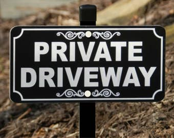 PRIVATE DRIVEWAY Lawn Sign - Free Shipping