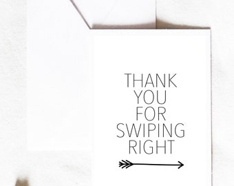 Thanks for swiping right, printable card, 5x7 card, instant download, swipe card, funny dating card, funny card, love card, anniversary