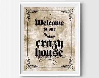 Halloween Printable, Halloween Art, Halloween Print, Welcome To Our Crazy House Halloween Door Sign, Gothic Halloween Party Decor