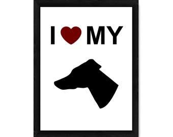 I Love My Greyhound Dog Silhouette PRINT