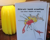 Mid-air bomb creation and other flights of fancy - a humorous zine