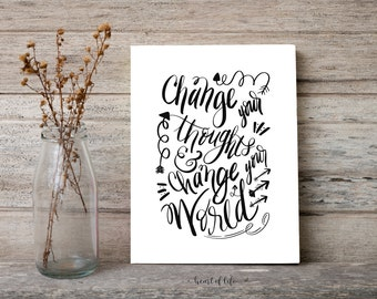 Printable art Hand lettered Motivational quote printable art Change your thoughts Black and white Inspirational quote HEART OF LIFE Design