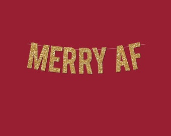 "Gold Sparkly ""MERRY AF"" DIY Banner - Digital Printable Instant Download"
