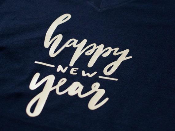 Happy New Year, New Years, New years tshirt, holiday tee, christmas tee