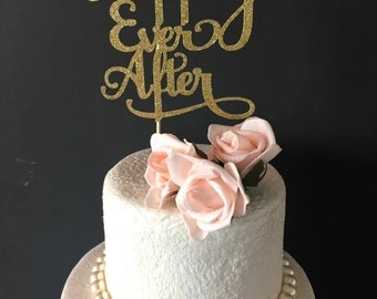 Happily ever after cake topper .. wedding cake topper .. bridal shower cake topper .. glitter cake topper