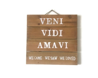 We came, we saw, we loved- wall hanging