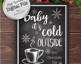 Baby It's Cold Outside, Hot Chocolate Bar Print, Wedding Printables, Wedding Hot Chocolate Bar, Instant Download, Digital Prints