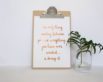 Copper Foil Quote Print - Unframed Print - Motivational Quote - Inspirational Print - Hand Lettered Print