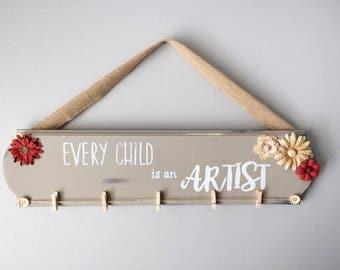 Child Artwork Holder / Art Display / Child Art Display / Child Art Sign / Every Child is an Artist Sign / Artwork Hanger / Artwork Display