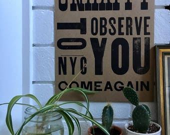 """Limited edition """"Unhappy To Observe You"""" letterpress print"""