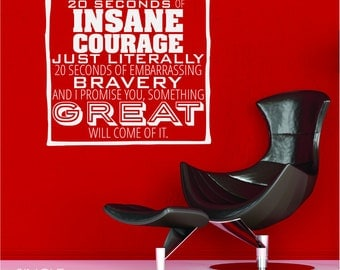 Insane Courage Wall Decal Quote - Vinyl Decal Word Art