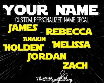 CUSTOM NAME DECAL, Custom Decal, Name Decal, Name Sticker, Custom Name Decal, Yeti Decal, Star Wars Name Decal